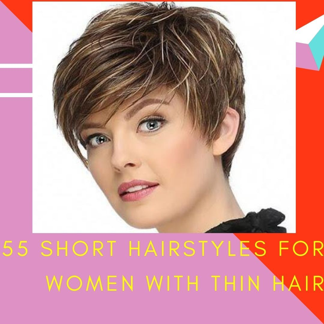 55 Short Hairstyles for Women with Thin Hair in 2020 | Short hair styles,  Hair styles, Short hairstyles for women