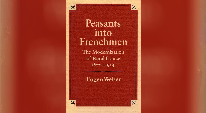 فل احون يصبحون فرنسيين تمدين الريف الفرنسي ١٨٧٠ ١٩١٤ ح١ الصدى نت Rural Peasant France