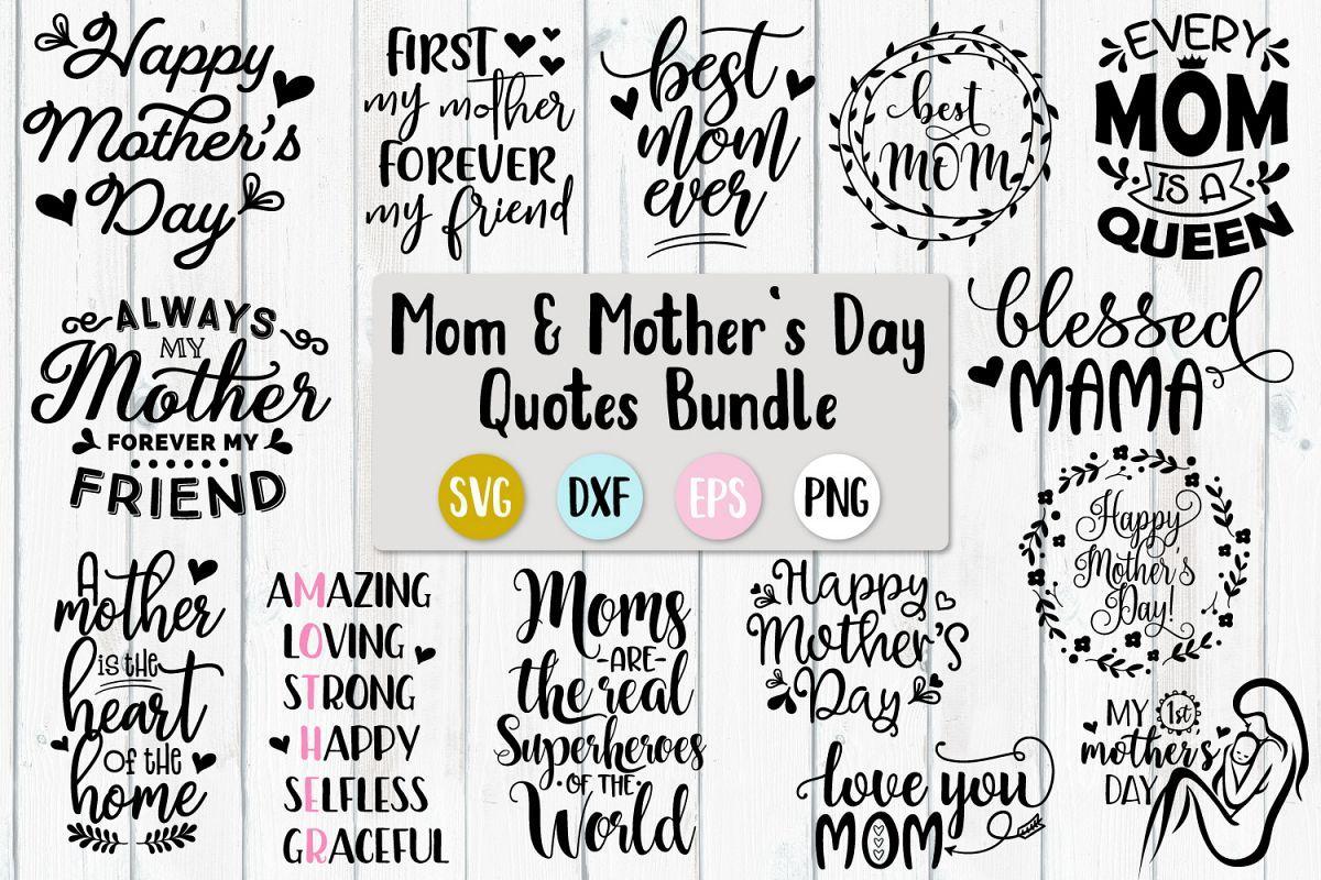 Download Mother S Day Bundle Svg Png Dxf Eps Mothers Day Quotes Mother S Day Diy Happy Mothers