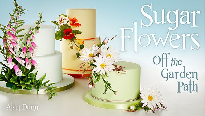 Make Gorgeous Wildflowers In Sugar Stop Your Clients In Their Tracks With Sugar Flowers Cake Decorating Classes Sugar Flowers Cake