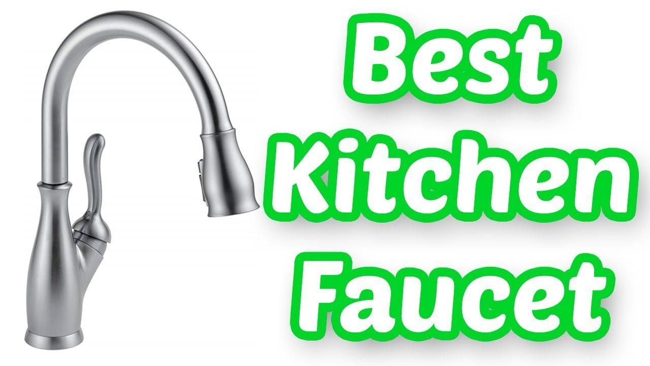 BEST KITCHEN FAUCET 2018 | TOP 10 LIST | Appliance | Pinterest ...