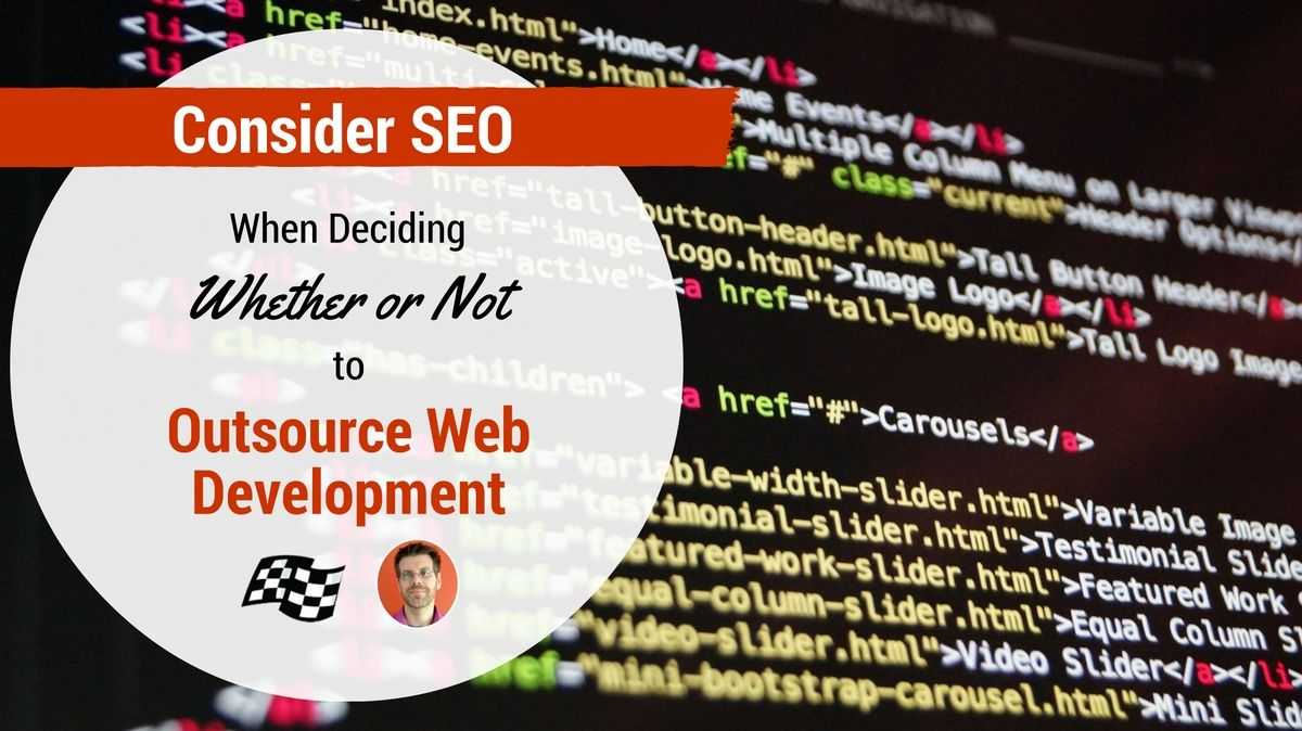 Consider Seo When Deciding Whether Or Not To Outsource Web Development Web Development Development Web Development Design