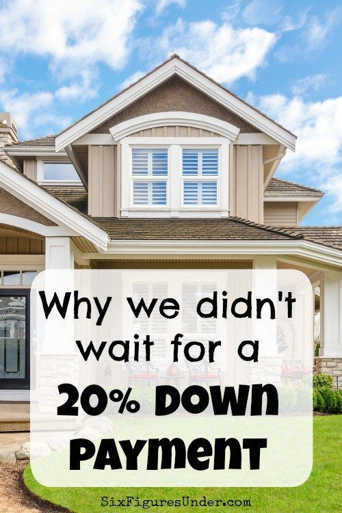 Why We Didn U2019t Wait For A 20  Down Payment