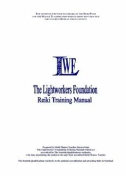 The Lightworkers Foundation Reiki Manual by Soraya | Books of Celtic