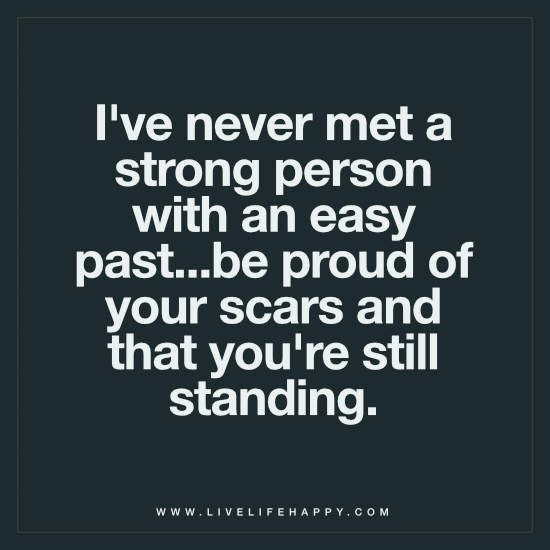 I've Never Met A Strong Person Live Life Happy Quotes Custom Quotes About Happy Person