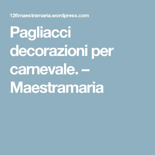 Pagliacci decorazioni per carnevale. – Maestramaria