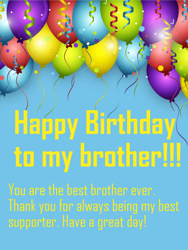 To The Best Brother Happy Birthday Wish Card No Matter What