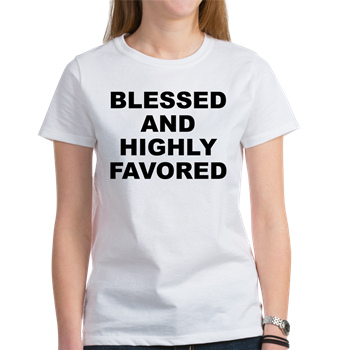Women's light color white t-shirt with Blessed And Highly Favored theme. When it seems there is no hope or everyone has abandoned you, you can have confidence that because of your faith and trust in a higher power EVERYTHING will work out. Available in small, medium, large, x-large, 2x-large for only $21.99. Go to the link to purchase the product and to see other options – http://www.cafepress.com/stbahf