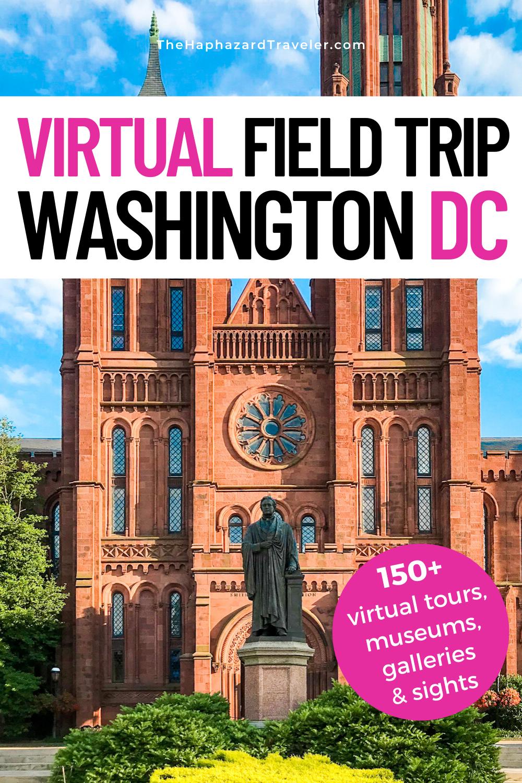Washington DC Virtual Tour Online Museums & Virtual Field