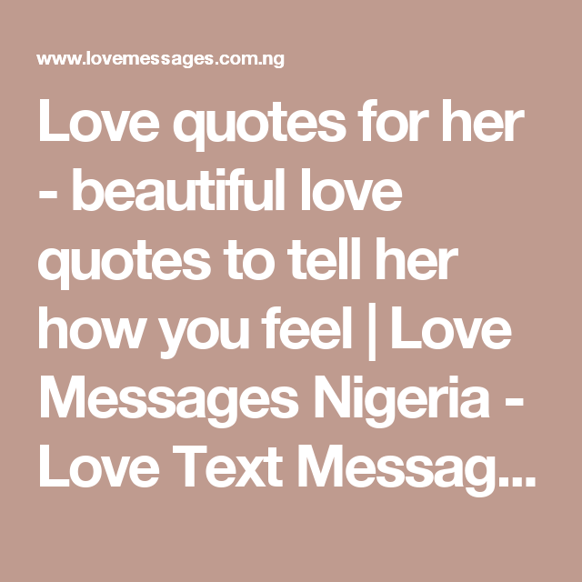 Love quotes for her - beautiful love quotes to tell her how you ...