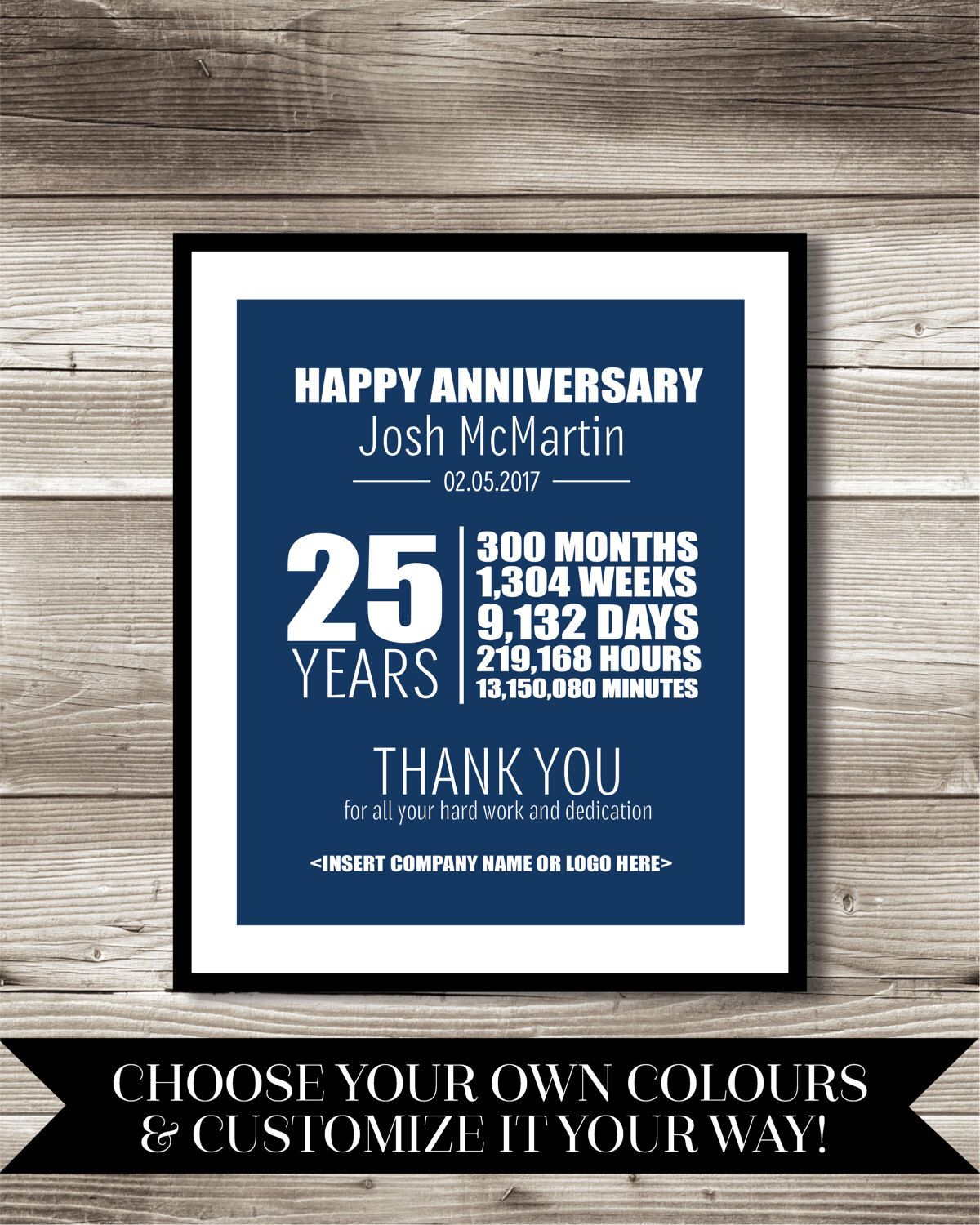 25 Year Work Anniversary Print Gift Digital Print Customizable Thank You Gift Years Of Service Employee Recognition Work Anniversary Employee Recognition 25 Year Anniversary Gift