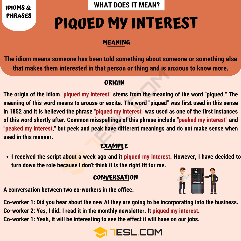 """Piqued My Interest Learn The Meaning Of The Idiom """"Piqued"""