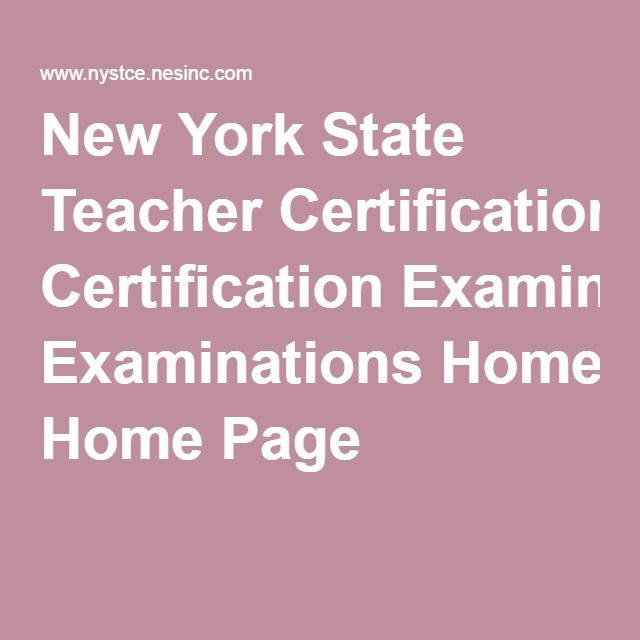 New York State Teacher Certification Examinations Home Page   A ...