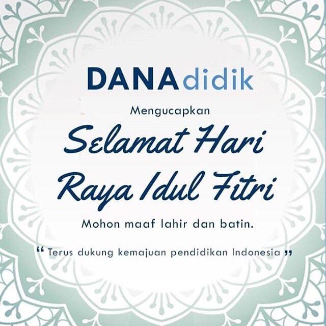 DANAdidik Mengucapkan Selamat Hari Raya Idul Fitri 1439H