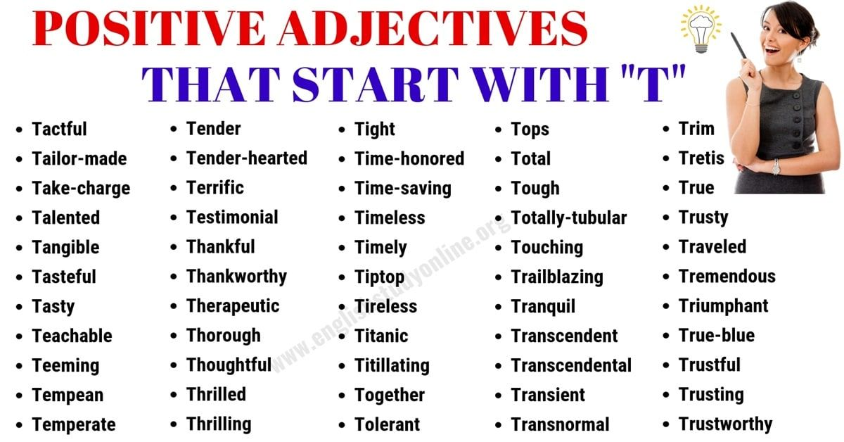 List Of 65 Useful Positive Adjectives That Start With T Positive