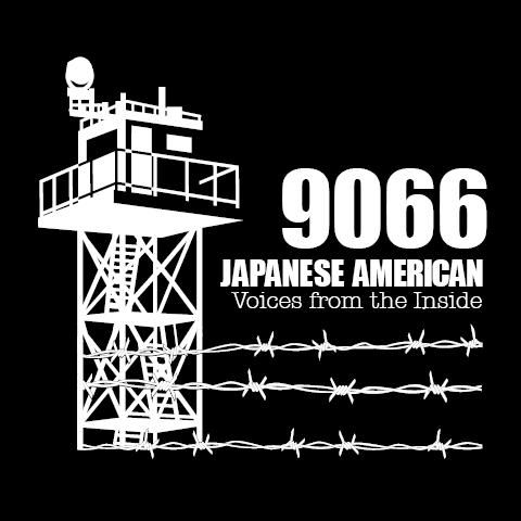 9066, Japanese American, Voices from the Inside