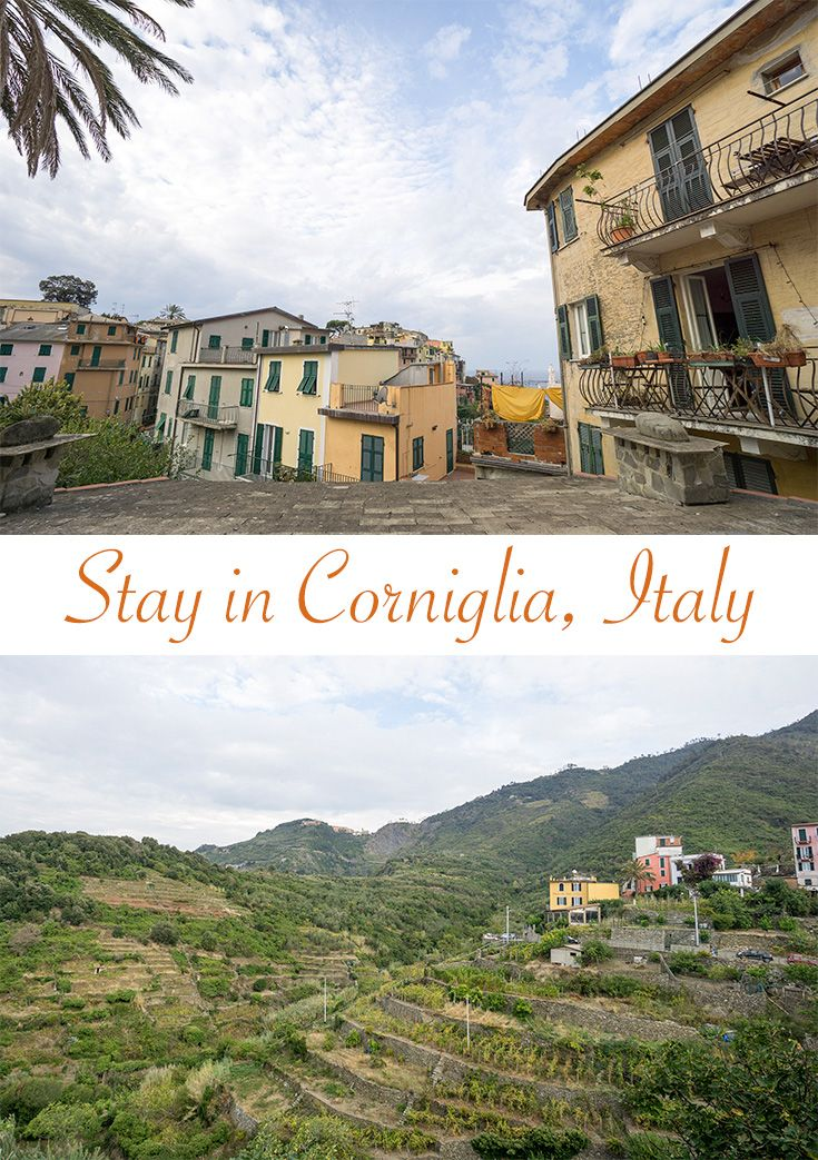 Stay In Corniglia: Why We Loved This Village