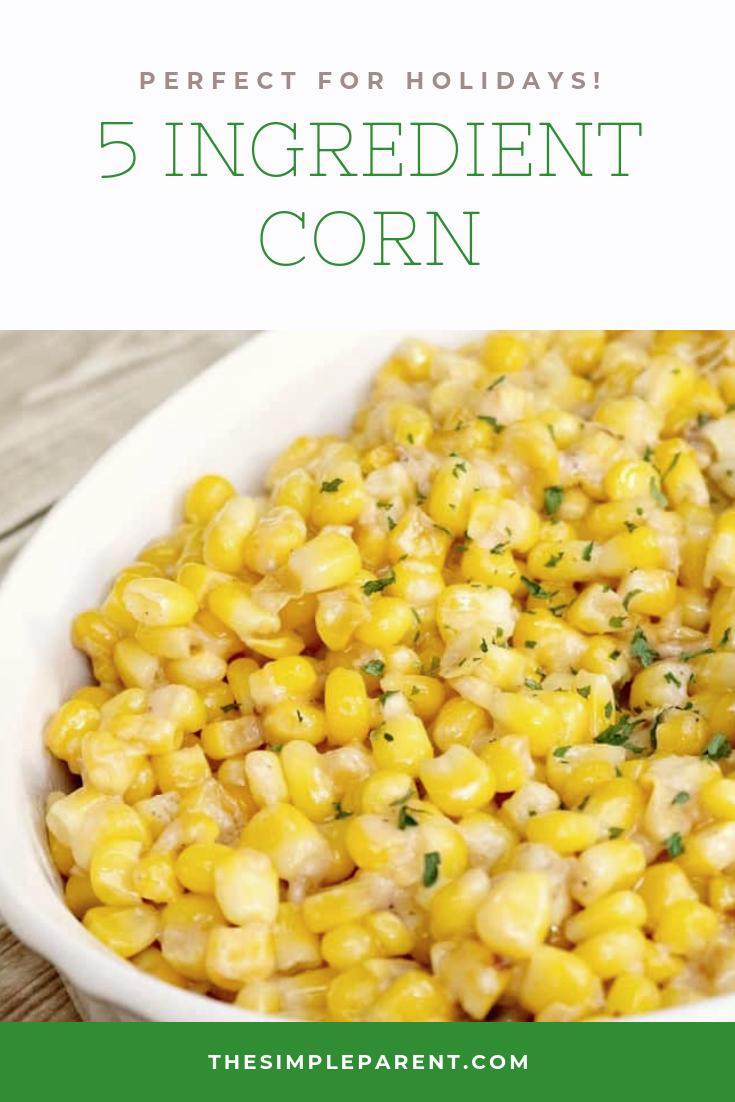 5 Ingredient Corn Side Dish