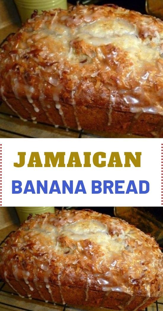 Jamaican Banana Bread In 2020