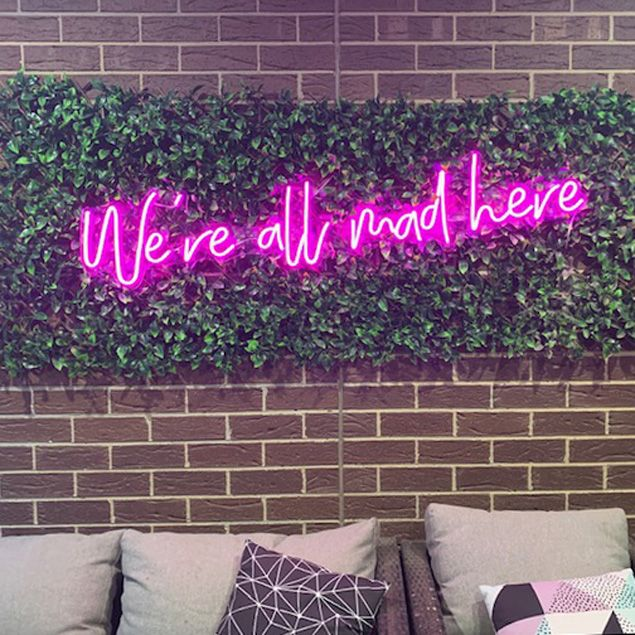 We Re All Mad Here Neon Wall Art Neon Wall Signs Neon Signs