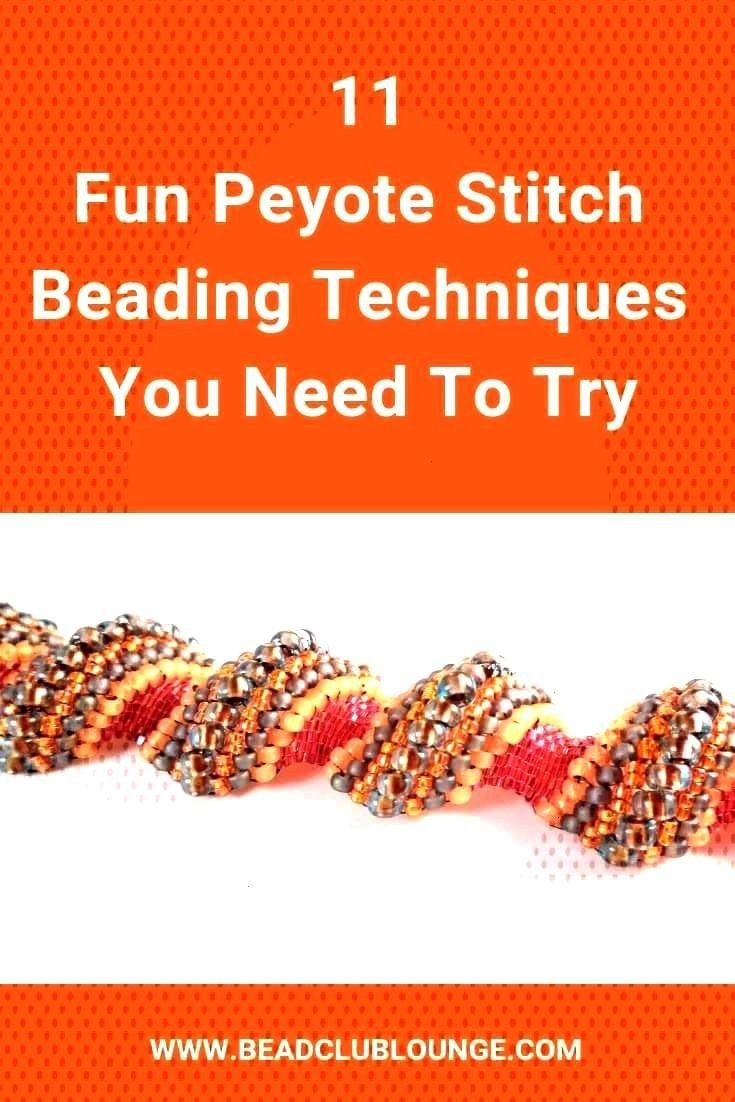 the variations of Peyote Stitch This bead weaving technique is great because you can makeDiscover the variations of Peyote Stitch This bead weaving technique is great bec...