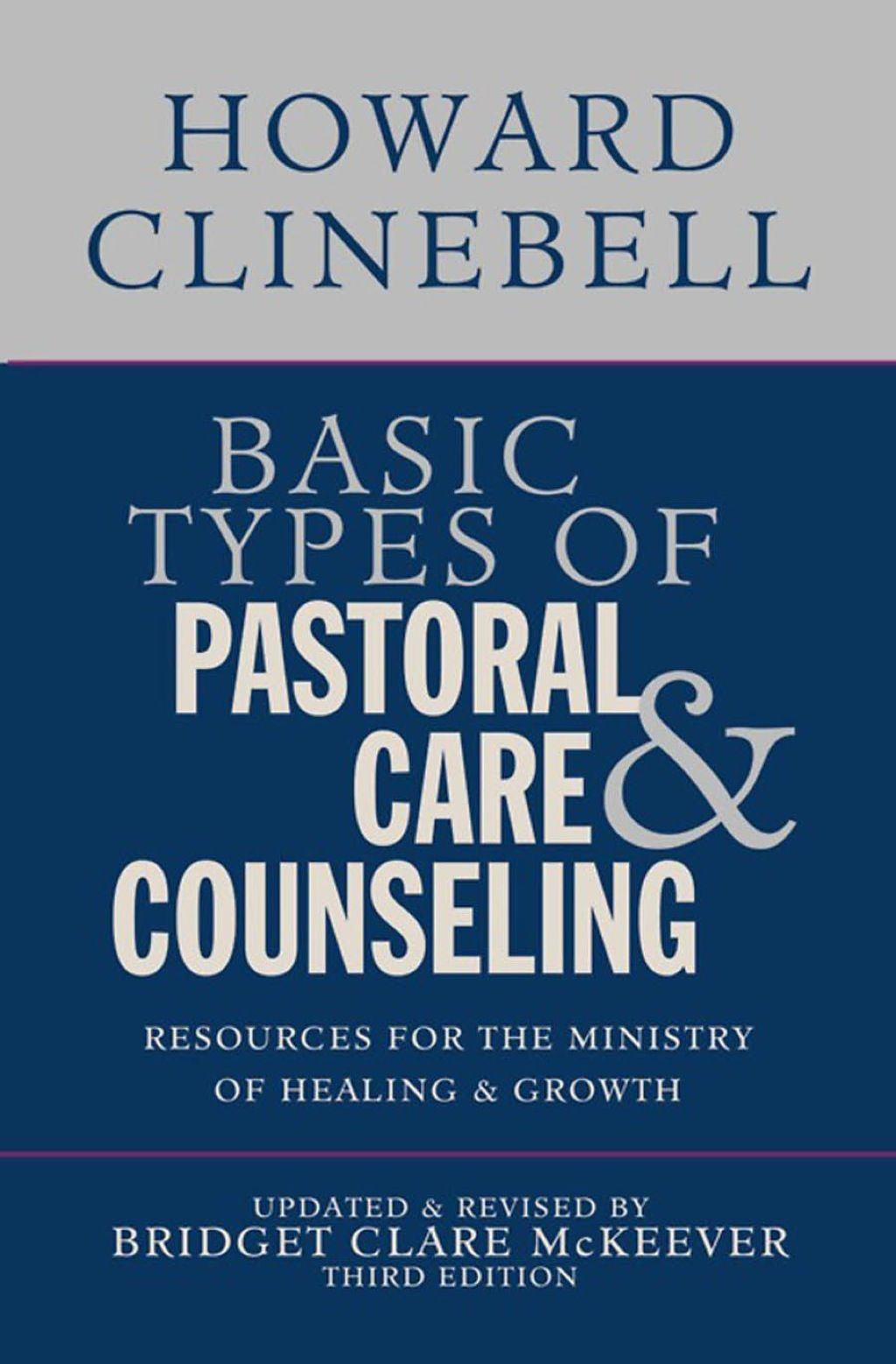 Basic Types Of Pastoral Care Amp Counseling Ebook