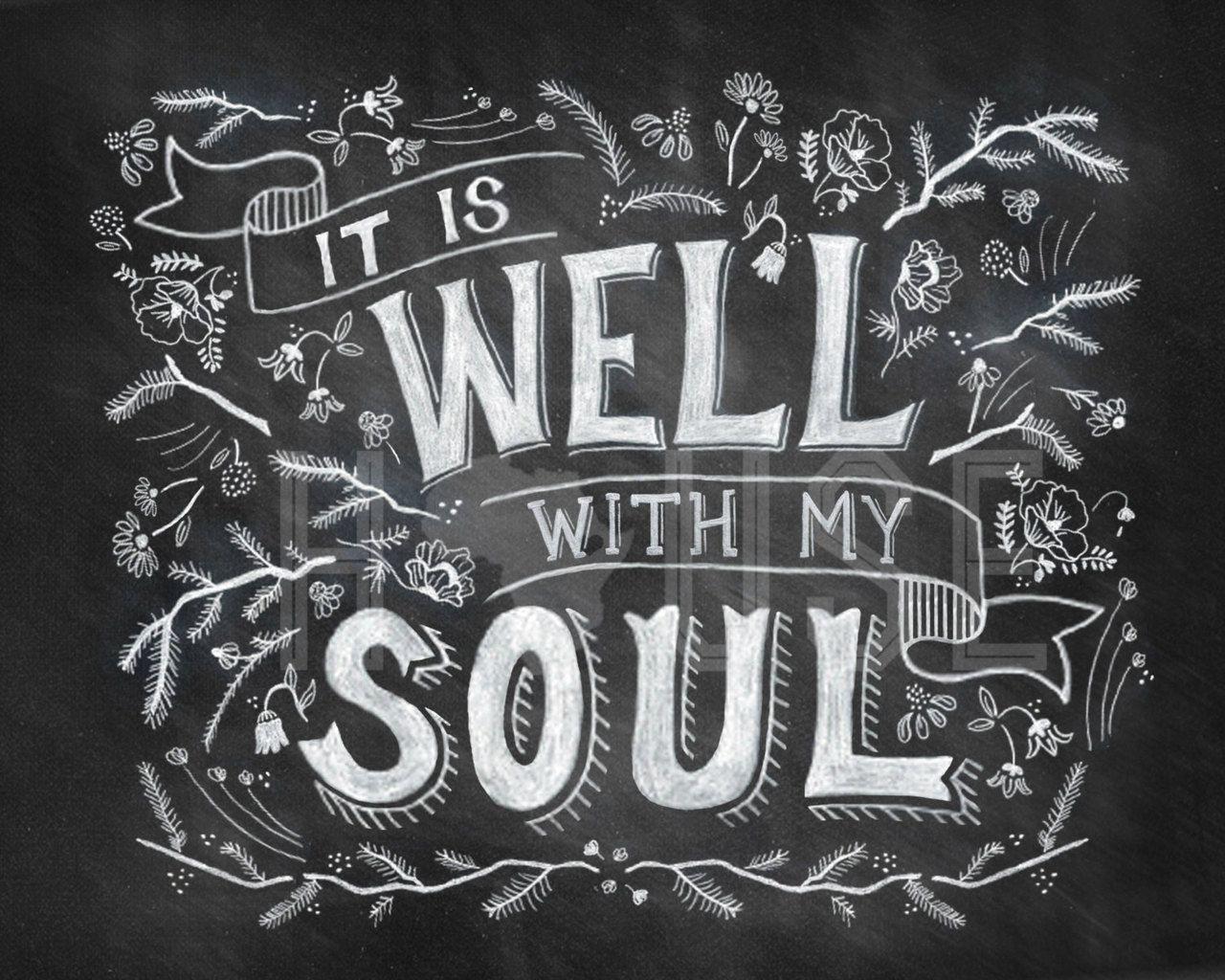 It is Well With My Soul 8x10 Chalkboard Print