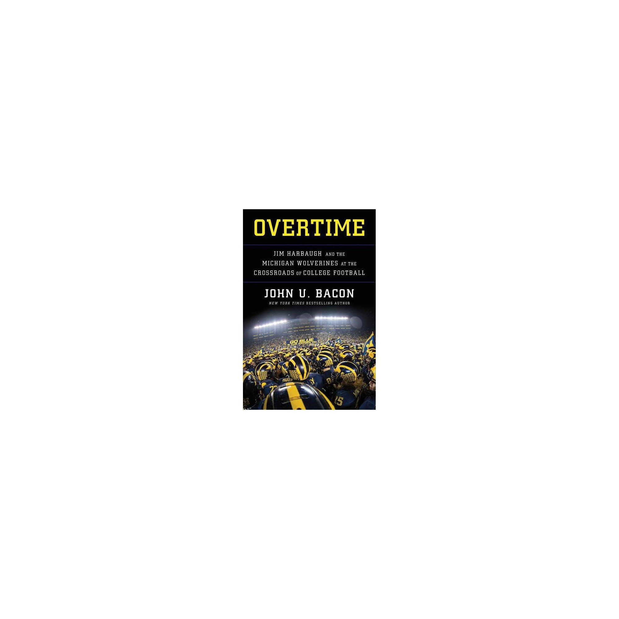 Books Overtime Jim Harbaugh and the Michigan Wolverines at