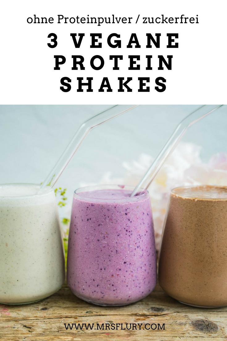 3 Vegane Protein Shakes ohne Proteinpulver #proteinshakes