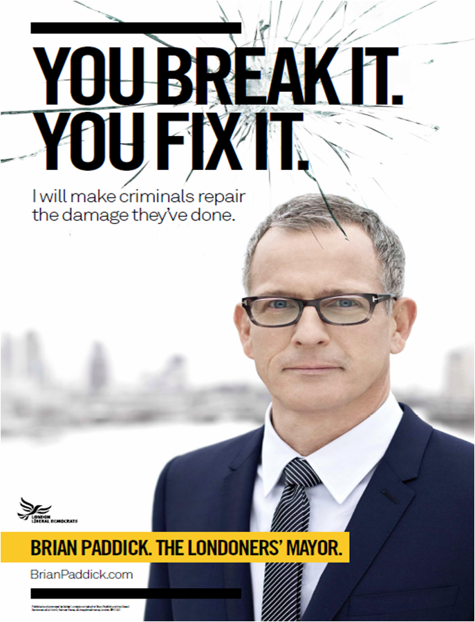 Poster for Brian Paddick, Liberal Democrat Party candidate for ...