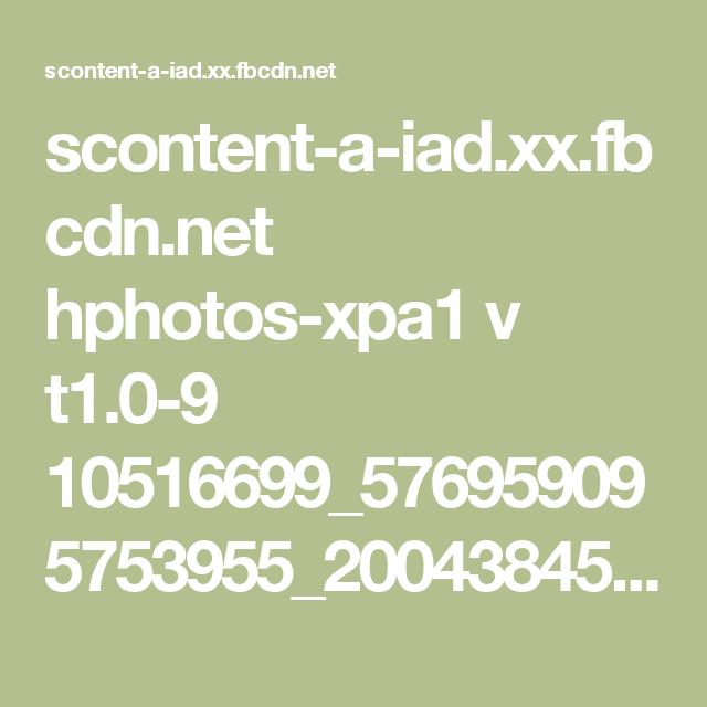 scontent-a-iad.xx.fbcdn.net hphotos-xpa1 v t1.0-9 10516699_576959095753955_2004384581924735444_n.jpg?oe=54AB0AFF&oh=57cfb2f9e4a7082a6defc06f49093a73