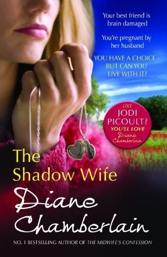 The Shadow Wife by Diane Chamberlain, http://www.amazon.co.uk/dp/1848450443/ref=cm_sw_r_pi_dp_wvCmsb0MDFT28