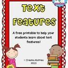 Text features freebie!  This printable is a great tool that helps students  learn about text features and gives them something to  refer to through...