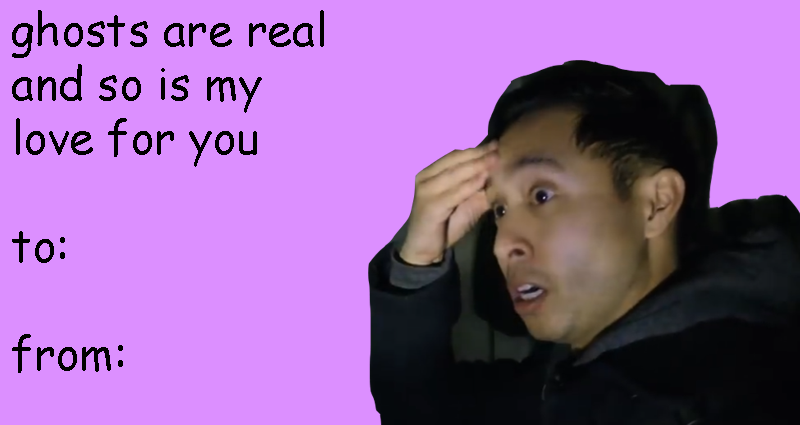 Buzzfeed Unsolved Valentines Keep It Spooky This Valentine S Day With The Boys Valentines Memes Funny Valentines Cards Valentines Day Memes