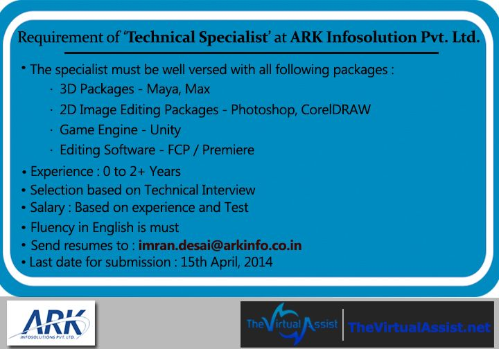 Requirement Of Technical Specialist At Ark Infosolutions Pvt Ltd Check Out Complete Details Here Specialist Technical Game Engine