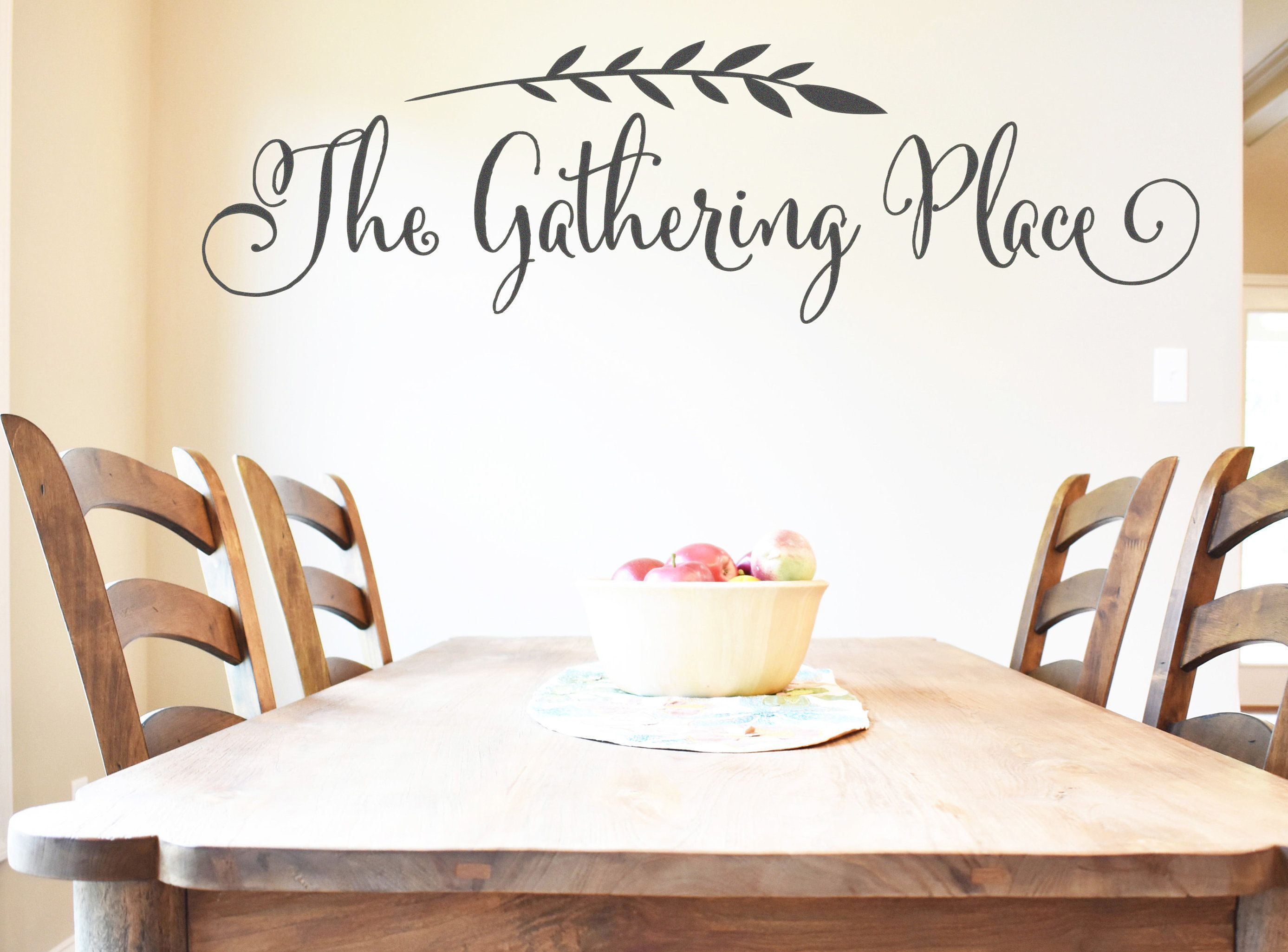 Kitchen Wall Decor Gather Sign The Gathering Place Vinyl