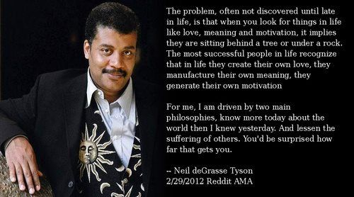 Neal DeGrasse Tyson..because He's Uber Smart And Down To