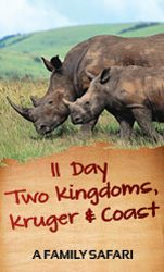 11 Day Two Kingdoms, Kruger & Coast - Guided Safari