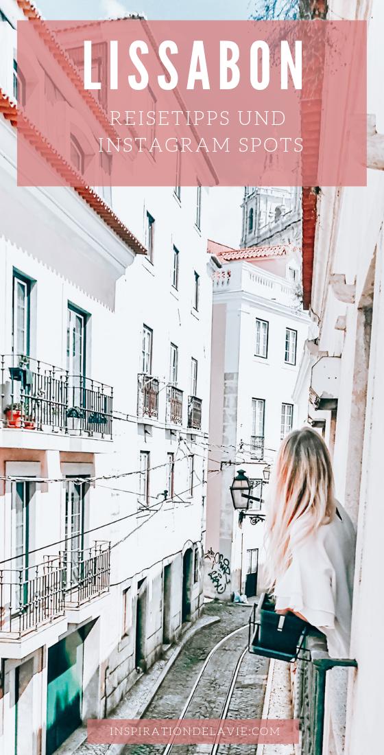 Lissabon Reise Tipps, Ausflüge, Instagram Spots und Highlights #bestplacesinportugal