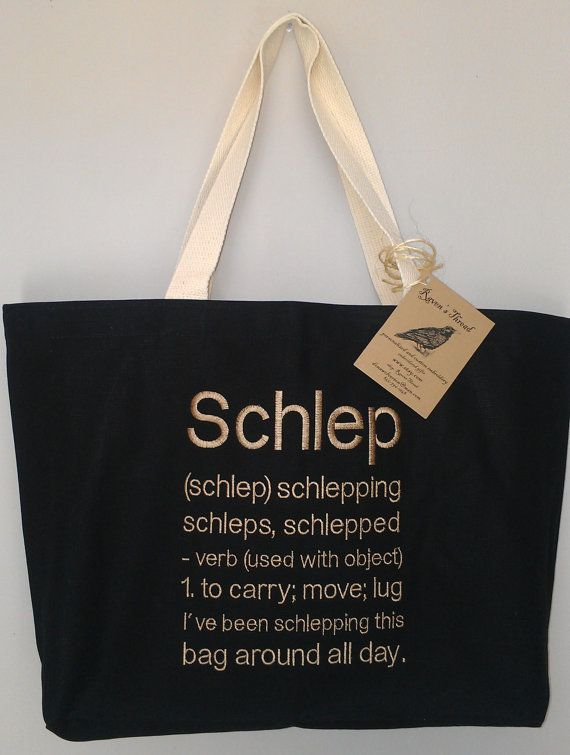 Schlep Definition Tote Bag Yiddish Jewish Carry By Ravensthread 30 00