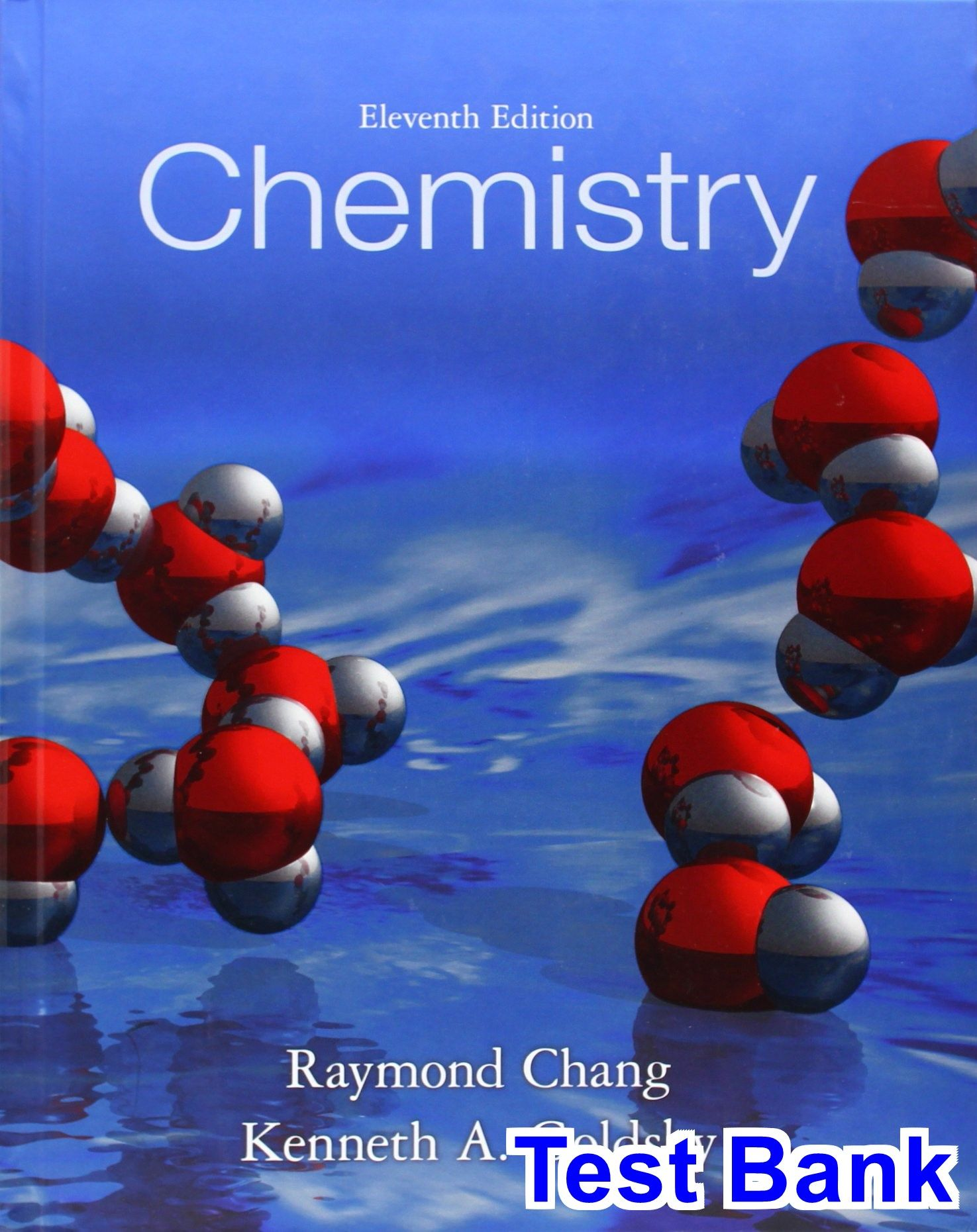 Chemistry 11th Edition Chang Test Bank - Test bank, Solutions manual, exam  bank,