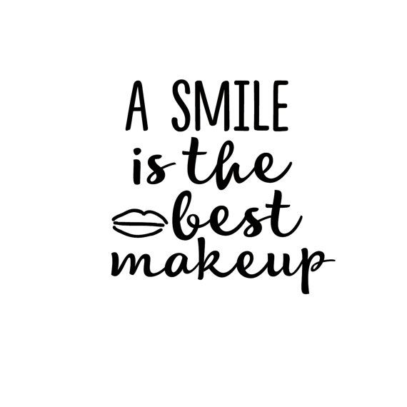 A Smile Is The Best Makeup Decal Di Cut Decal Gifting Best