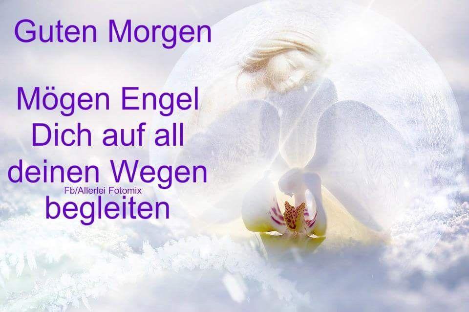 Pin Von Monika Kuchem Auf Guten Morgen Guten Morgen Engel