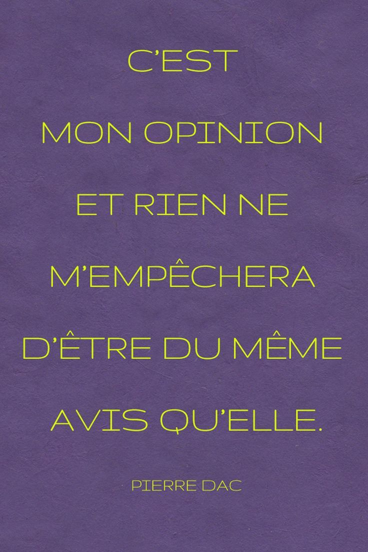 Opinion Pierre Dac Citations Proverbes Citations