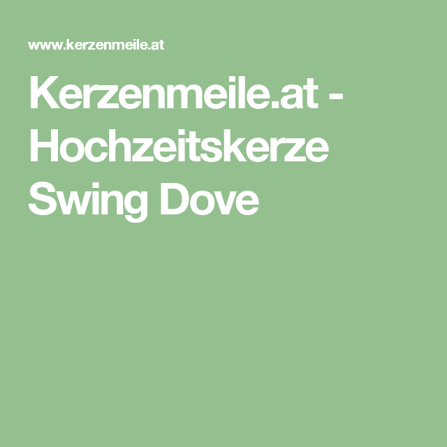 Kerzenmeile.at - Hochzeitskerze Swing Dove