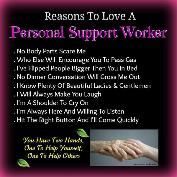 Message For My Healthcare And Love: Personal Support Workers Are Valued!