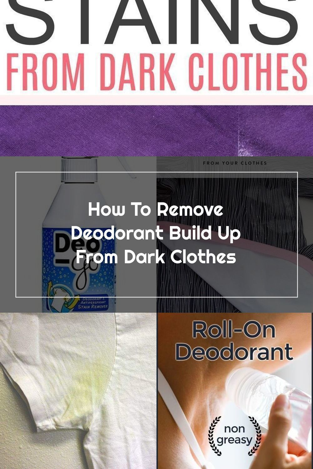 How To Get Rid Of Deodorant Stains Black Shirts