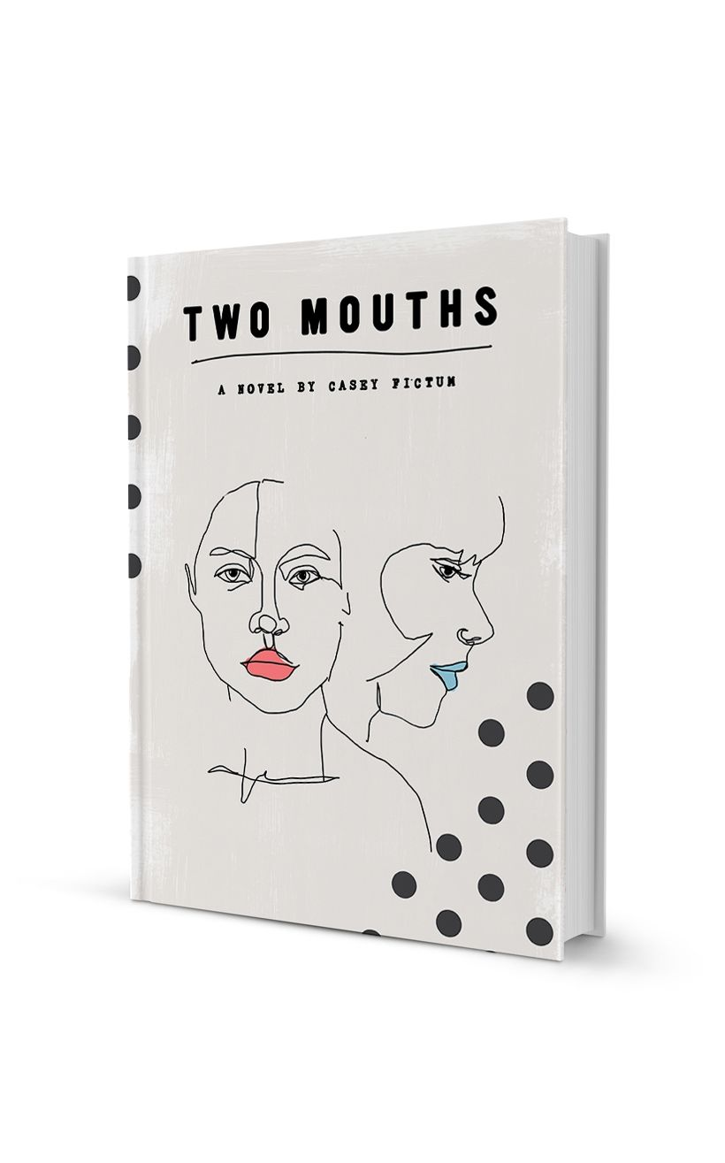 Two Mouths Book Cover Book Cover Diy Book Cover Design Book Cover Art