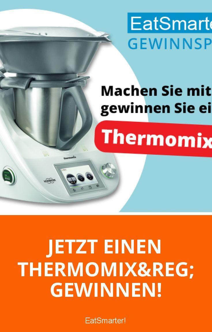 Jetzt Einen Thermomix Gewinnen Thermomix Kochen Und Backen Gewinnspiel
