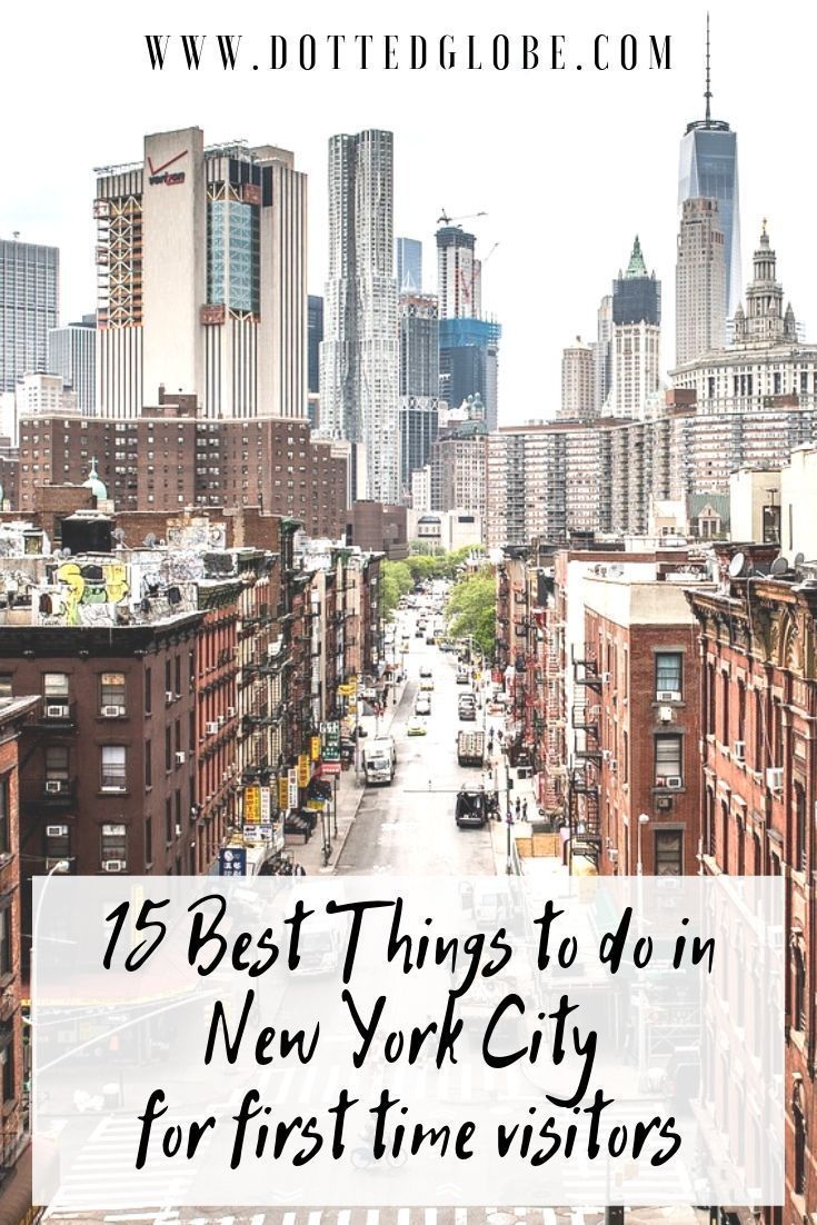 Looking for the best things to do in New York on your first visit? Find the 15 best things to do in NYC now. #travel #usa #newyork #nyc via @dottedglobe |new york travel guide | new york attractions | new york things to do | things to do in new york | new york must visit | new york must see | what to do in new york | what to see in new york | new york tourist attractions | nyc | new york city visit | nyc travel | nyc what to do | new york bucket list | new york, new york | new york, usa